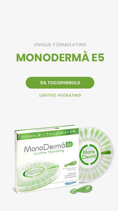 MonoDermà® E5