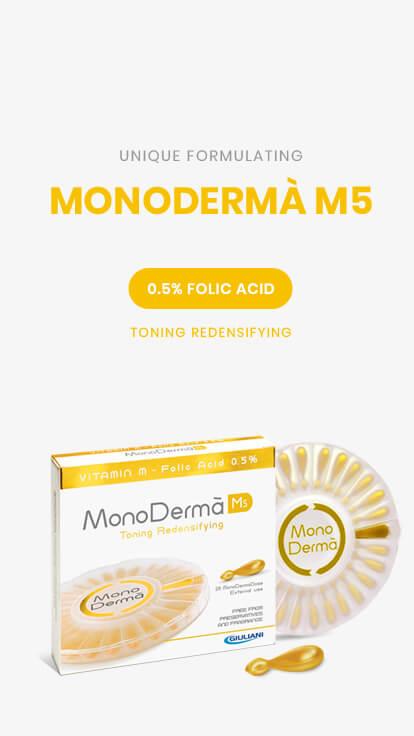 MonoDermà® M5